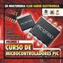 Microcontroladores Pic - Proyectos Con Pic Nivel 2