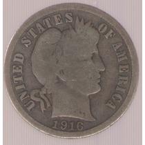 Estados Unidos Usa 1 Dime 1916 Mb