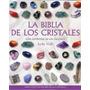 La Biblia De Los Cristales - Judy Hall