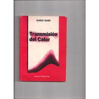 Transmision Del Calor (guido Guidi))