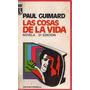Libro Paul Guimard Las Cosas De La Vida Rodas Novela