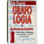 Grafología Y Autoconocimiento / Ada Guarini