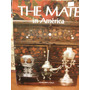The Mate In America-en Ingles Historia Del Mate