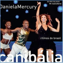 Daniela Mercury Canbalia Ritmos Do Brasil Ao Vivo Cd + Dvd