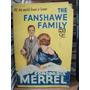 The Fanshawe Family. Concordia Merrel