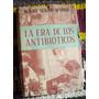 La Era De Los Antibioticos _ Doctor Raul Alberto Wapnir