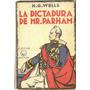 La Dictadura De Mr. Parham - H. G. Wells - Editorial Aguilar