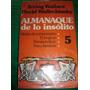 I Wallace D Wallechinsky / Almanaque De Lo Insolito 5