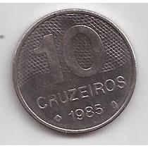 Brasil Moneda De 10 Cruzeiros Año 1985 !!