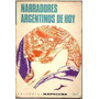 Narradores Argentinos De Hoy (ed. Kapelusz)