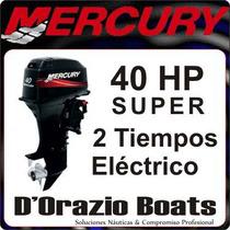 Fuera De Borda Mercury 40 Hp 2t Arr. Electrico 3 Cil Dorazio