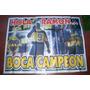 Poster Boca Campeón 1,40 X 1,10 Cm. Aprox. Hola Ramón