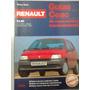 Libro Manual Técnico De Taller: Renault Clio Desde 1991