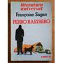 Perro Rastrero / Francoise Sagan