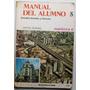 Manual Del Alumno 5./ Estudios Sociales Y Ciencias./ Kapelus