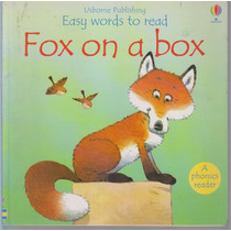 Fox On A Box. Phil Roxbee Cox. Easy Words To Read