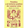 Paradiso Y El Sistema Poético De Lezama Lima
