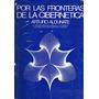 Por Las Fronteras De La Cibernética - Aldunate, Arturo