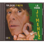 La Mona Jimenez Trilogia 2do Acto Cd 75 Nuevo Cuarteto