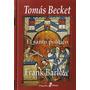 Tomas Becket El Santo Politico