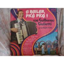 Long Play Disco Vinilo Guillermo Giulietti A Bailar Pica Pic
