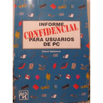 Libreriaweb Informe Confidencial Para Usuarios De Pc