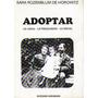 Adoptar: Lo Legal- Lo Psicologico - Lo Social