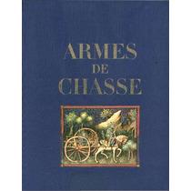Armes De Chasse * Brissac - Armas De Caza Rifles