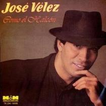 Jose Velez Cd: Como El Halcon