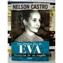 Nelson Castro, Los Últimos Dias De Eva Perón