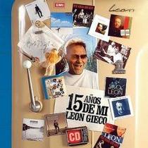 Leon Gieco - 15 Años De Mi - Disco Compacto Original