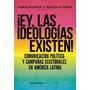 ¡ey, Las Ideologías Existen! Riorda Y Farre, Biblos