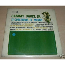 Sammy Davis Jr Si Gobernara El Mundo Vinilo Argentino