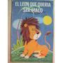 El León Que Quería Ser Malo Pequeños Albumes Eva 1964