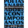 Poetas Y Narradores Contemporáneos 2004 Antología Ii