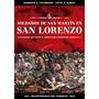 Soldados De San Martin En San Lorenzo - Colimodio - Romay
