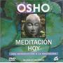 Osho - Meditacion Hoy - Libro De Tapas Duras + Dvd