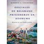 Oficiales De Belgrano Prisioneros En Ayohuma - 2014