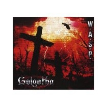 Wasp - Golgotha ( Once / Congreso )
