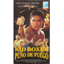 Kid Boxer Puño De Fuego Don Dragon Willson Artes Marcial Vhs