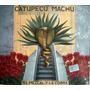 Catupecu Machu - El Mezcal Y La Cobra