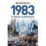 1983 El Año De La Democracia De German Ferrari