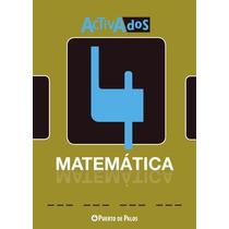 Activados 4 De Matemática - Puerto De Palos
