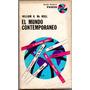 William H. Mc Neill - El Mundo Contemporáneo - Ed. Paidós F3