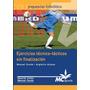Libro De Fútbol:ejercicios Técnico-tácticos Sin Finalización
