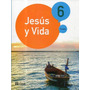 Jesus Y Vida 6 Primaria- Editorial Casals - Textos