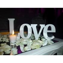 Love Centro De Mesa Casamientos, Letras Pintadas Souveniers