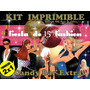 Kit Imprimible Fiesta Super Fashion 15 Años Candy+extras+2x1
