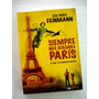 José Pablo Feinmann, Siempre Nos Quedará París - Cine