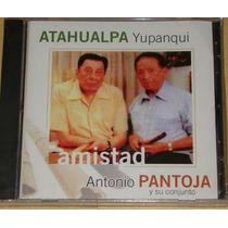 Atahualpa Yupanqui Amistad